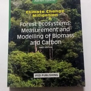 Forest Ecosystems: Measurement and Modelling of Biomass and Carbon cover